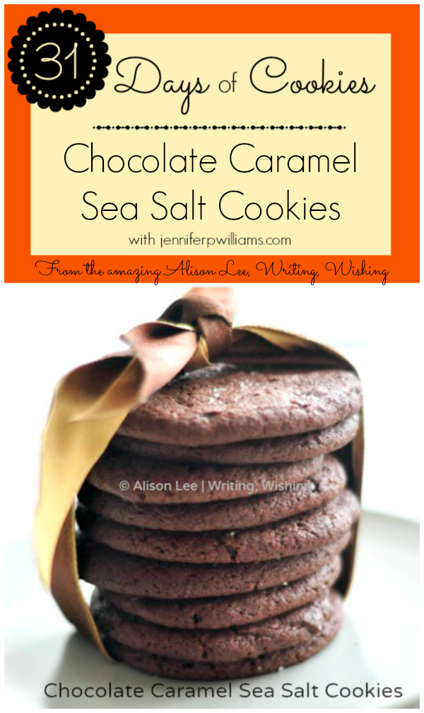 31 Days of Cookies, Chocolate Caramel Sea Salt Cookies, Recipe, Baking ...