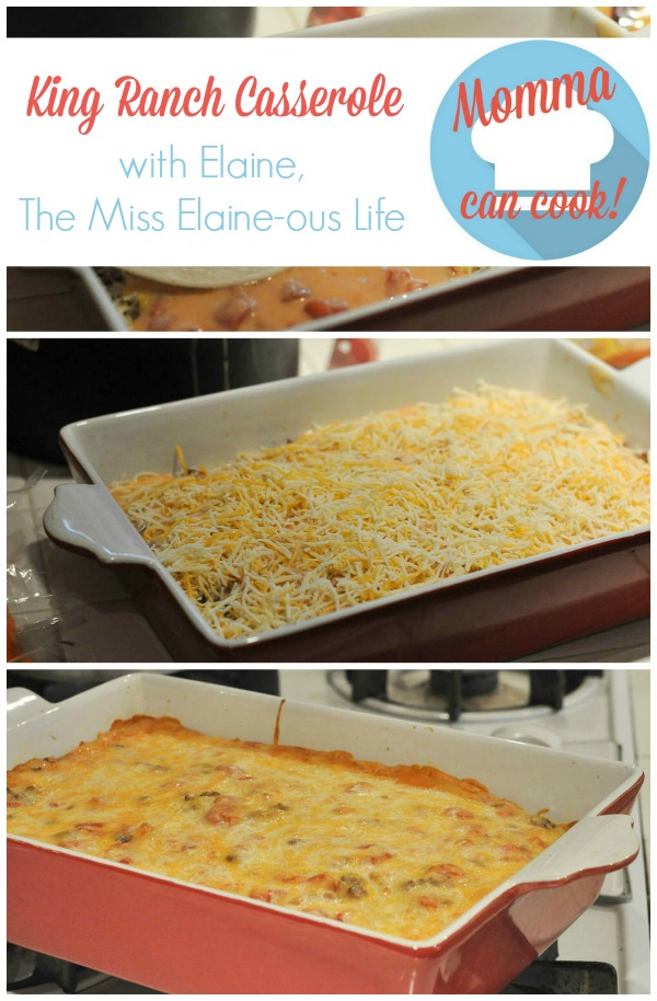 Elaine from The Miss Elaine-ous Life shares her mother's King Ranch Casserole recipe for Momma Can Cook.
