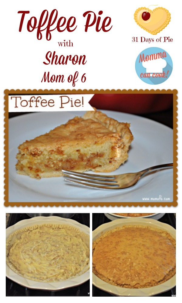 Sharon is sharing one of her family's favorite recipes for Momma Can Cook and 31 Days of Pie. I hope you enjoy this Toffee Pie. recipe