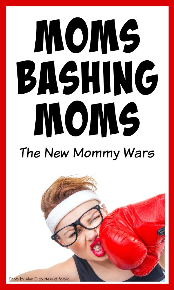 Moms Bashing Moms - Are these the new mommy wars?