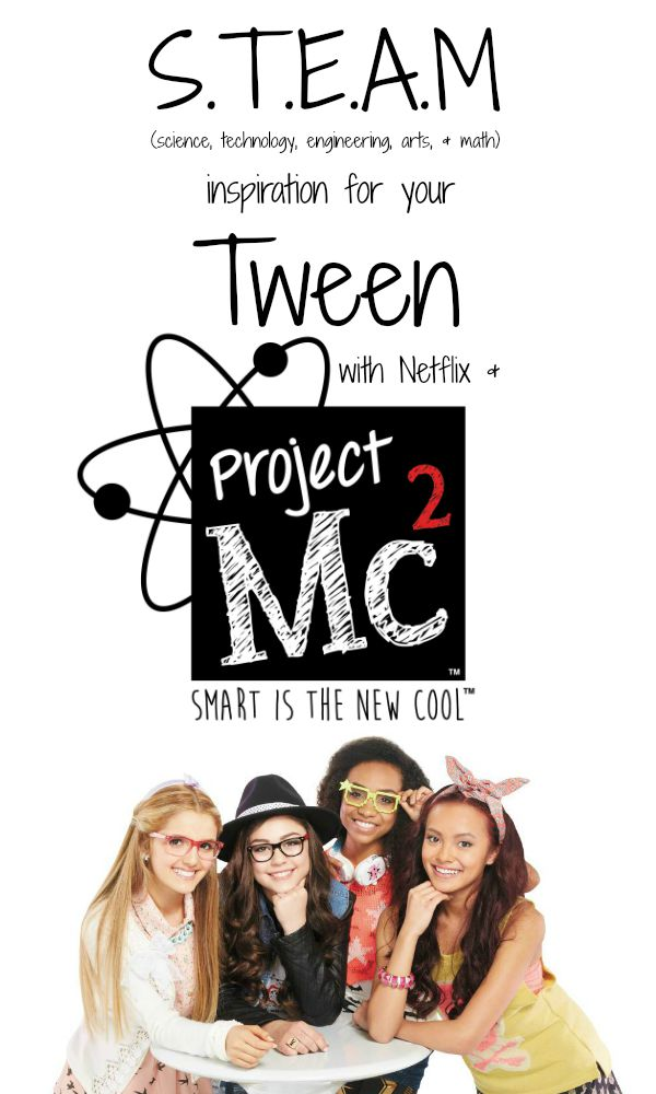 Check out Project Mc2 on Netflix .