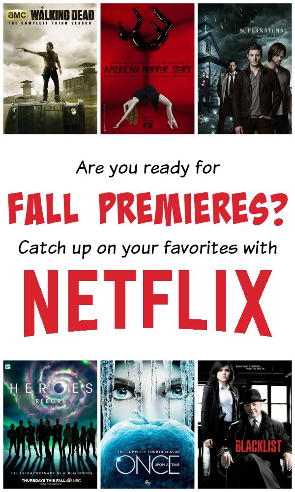 Catch up on your favorite shows with Netflix before the Fall premieres.